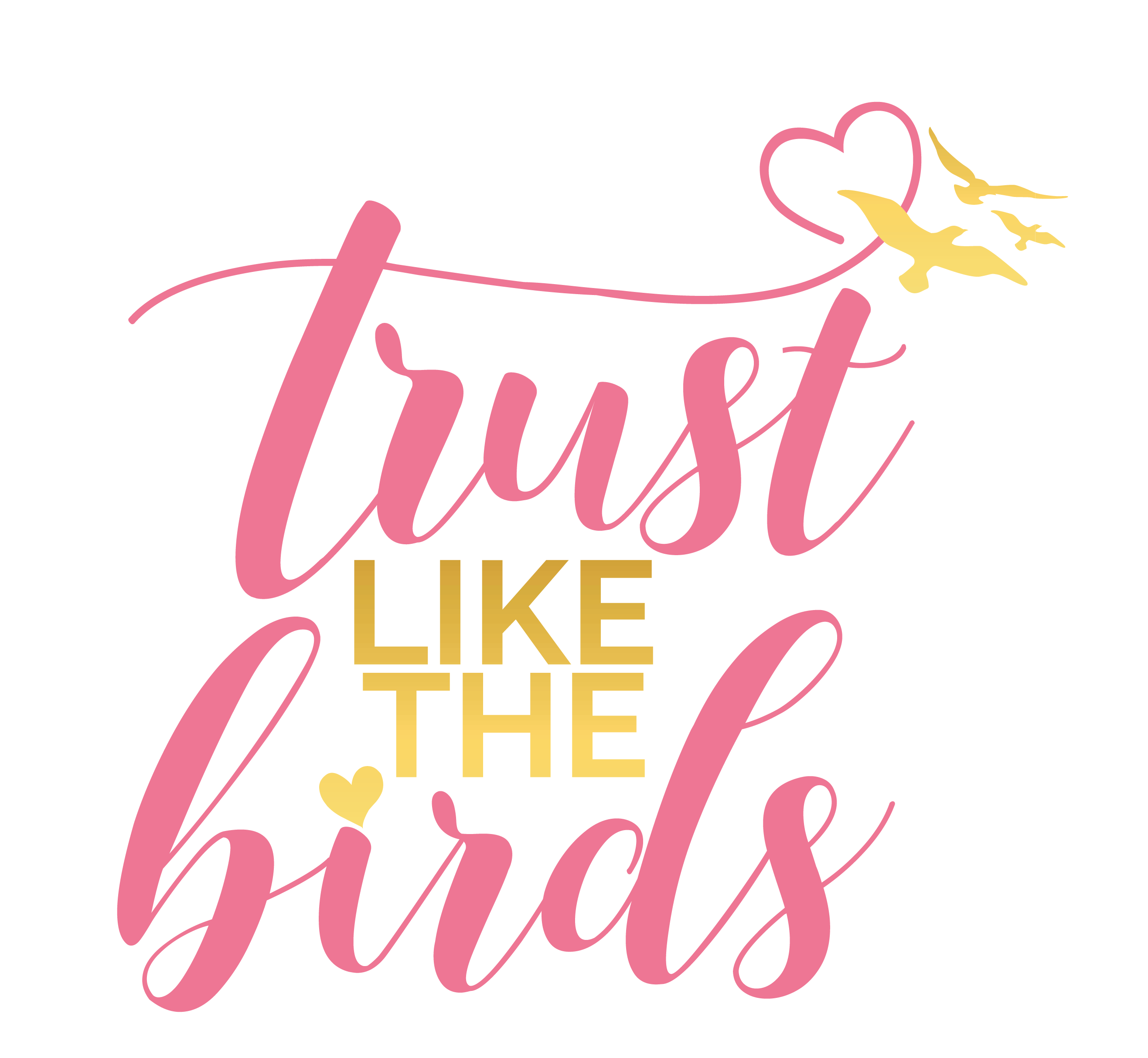 Trust Like The Birds
